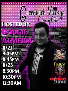 Nov 22-23, 2019 - Greenwich Village Comedy Club- New York, NY.