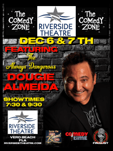 Dec 6-7, 2019 - Comedy Zone - Riverside Theatre, Vero Beach, FL